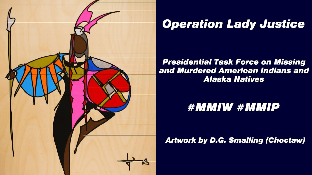 Presidential Task Force on Missing & Murdered American Indians and Alaska Natives Listening Session