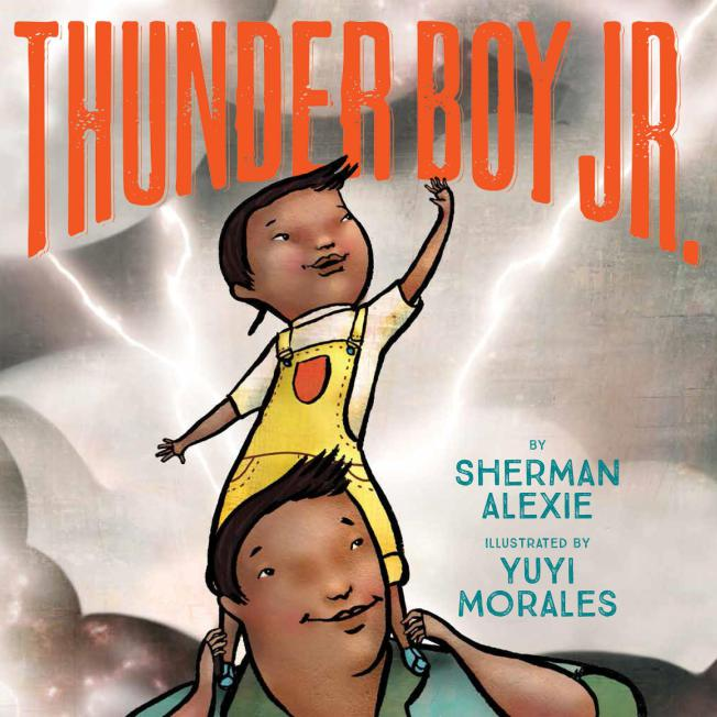 Sherman Alexie to release 'Thunder Boy Jr.' picture book in 2016