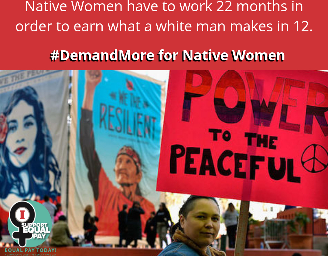 Native women are paid only 57 percent of what White men make
