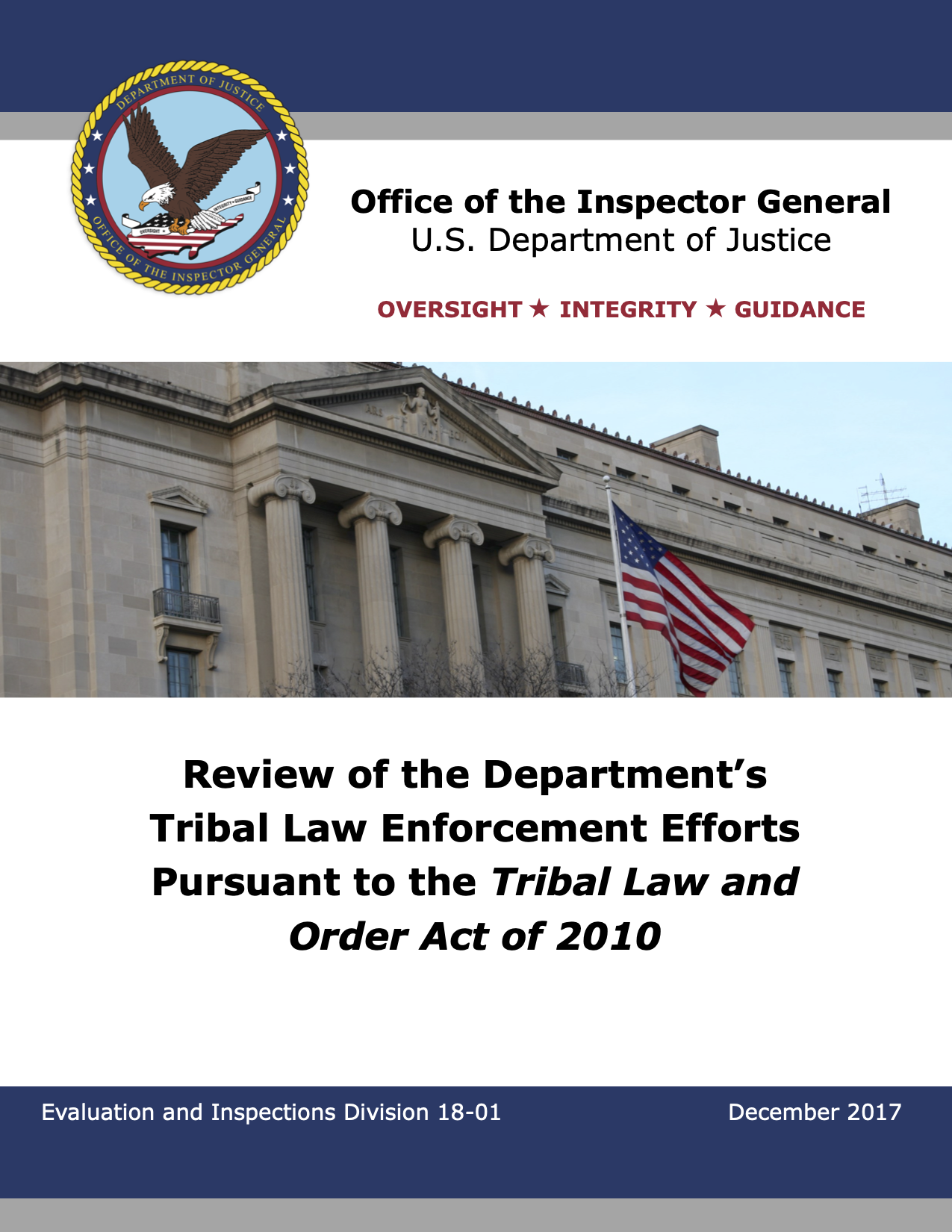 Review of the Department's Tribal Law Enforcement Efforts Pursuant to the Tribal Law and Order Act of 2010