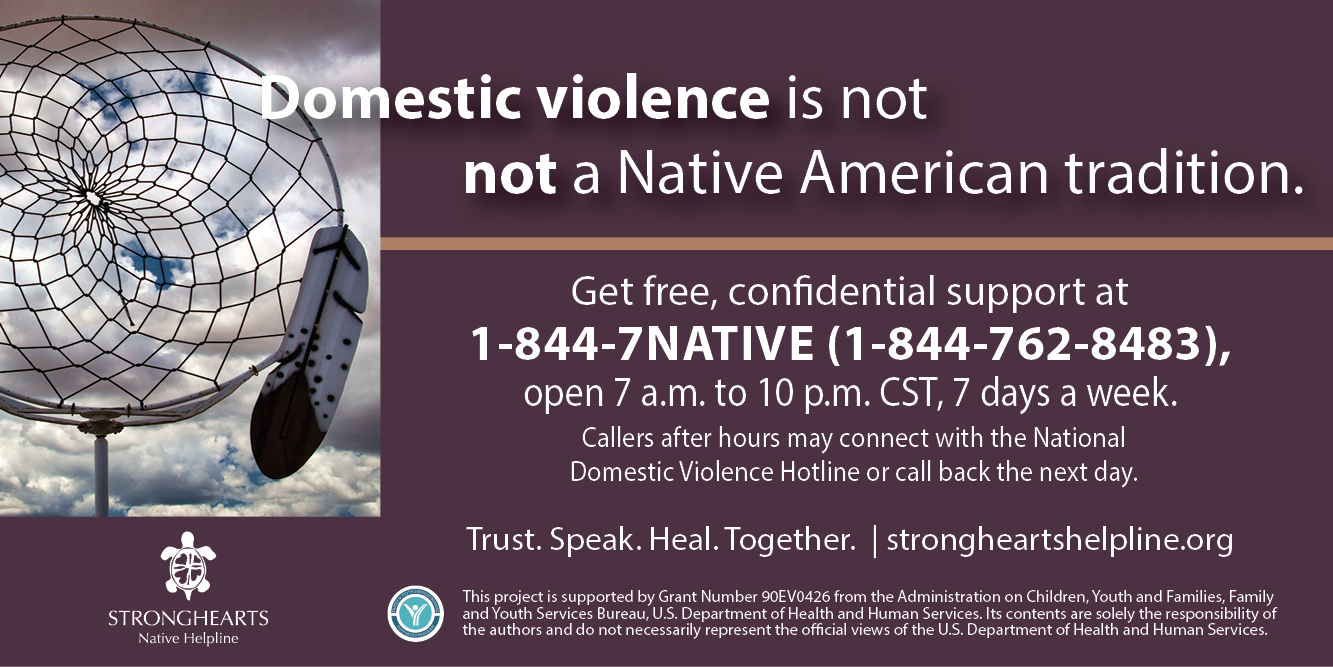 StrongHearts Native Helpline 1-844-7NATIVE
